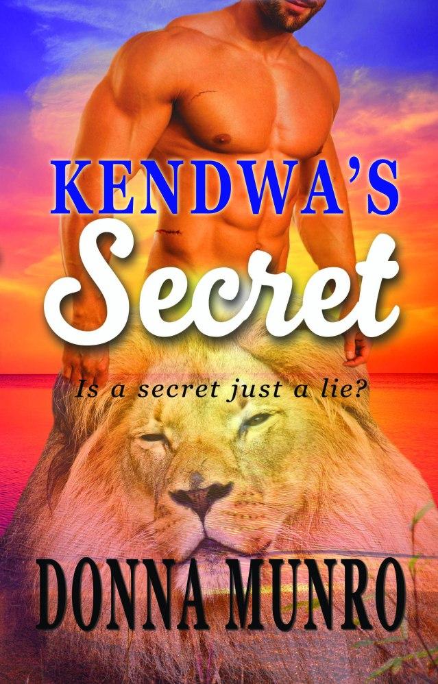 Kendwa's Secret by Donna Munro (prequel to The Zanzibar Moon)