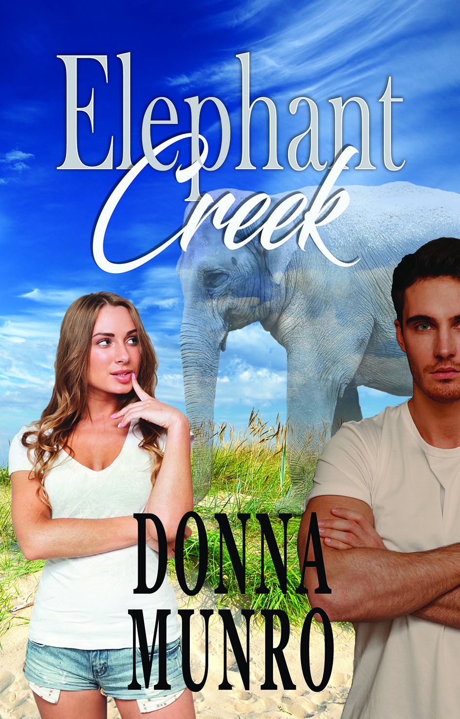 Elephant Creek by Donna Munro The Zanzibar Moon series